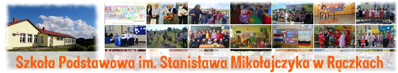 Szkoła Podstawowa im. Stanisława Mikołajczyka w Rączkach